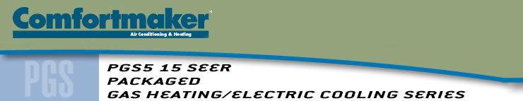 Comfortmaker PGS5 15 SEER Gas Pack Header