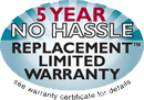 5 Year No Hassle Limited Warranty